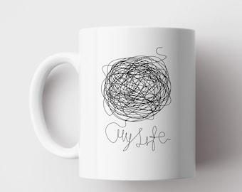 My Life Mug