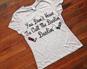 Darlin' T-Shirt