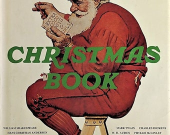 Norman Rockwell's Christmas Book Stories Poems Carols and Recollections by World Famous Authors