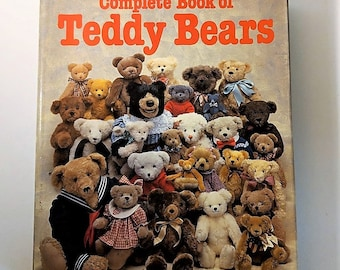 The Complete Book of Teddy Bears 1989 First Edition Good Condition
