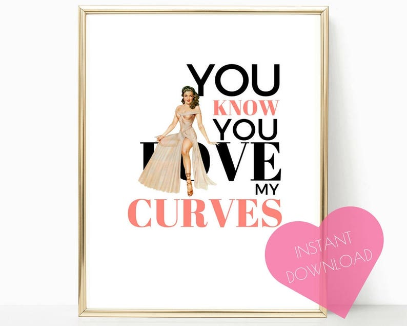 inspirational print inner beauty print Love My Curves: motivational quote pin-up girl body confidence pin-up girl print