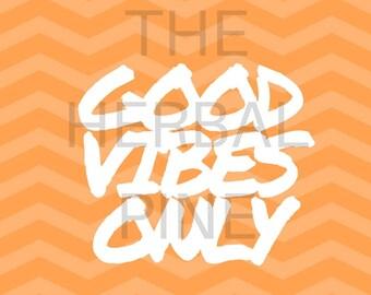 Good Vibes Only Wall decor (printable)