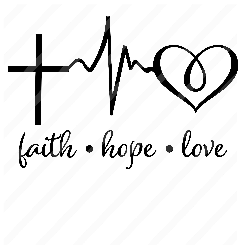 Download Faith Hope Love svg Faith Hope Love Heartbeat svg Family ...