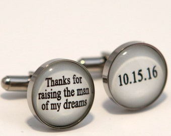 Thanks for raising the man of my dreams, Father of groom cufflinks, Father in law gift, Wedding gift for father of groom