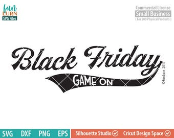 172910ab0 Black Friday SVG, Game on, Cyber Monday, Shopaholic svg ,dxf, png, eps file