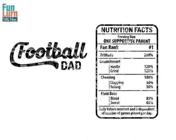 Football Dad Nutrition Facts Svg Football Dad Digital Etsy