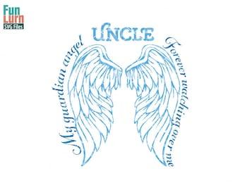 Angel SVG, My guardian angel SVG, Uncle, In memory of, loving memory, wings  svg png dxf eps zip