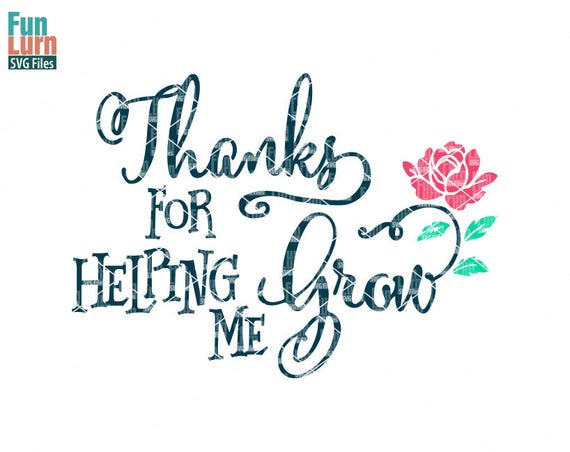 thanks for helping me grow teacher appreciation thank you etsy