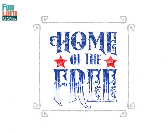 4th Of July Svg Memorial Day Svg Home Of Free Svg Etsy