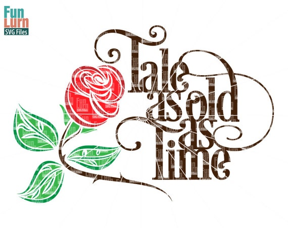 Tale As Old As Time Svg Beauty Beast Rose Svg Wedding Etsy