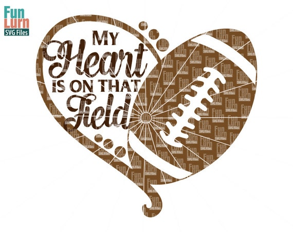 My Heart Is On That Field Football Heart Svgfootball Svg Etsy