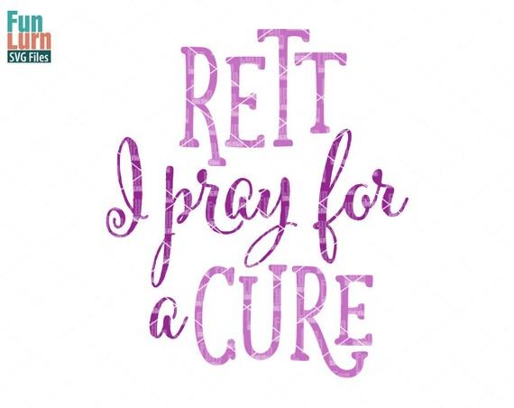 rett i pray for a cure svgrett syndrome awareness purple etsy
