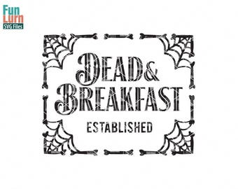 Dead and Breakfast, spider webs, Halloween SVG, Cauldron, evil, witches brew, magic, Halloween sign svg, dxf, png, eps files