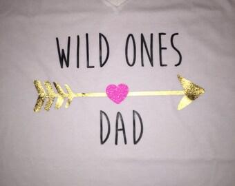 Wild ones dad dad shirt