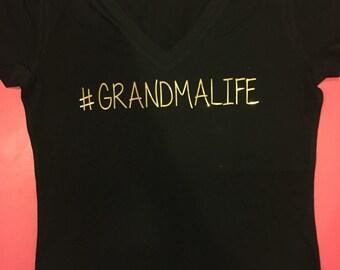 Grandmalife shirt Grandma shirt