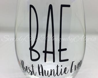 BAE Wine Glass Best Auntie Ever Coffee Mug Birthday Gift For Aunt Just Because Present Idea Sister Her
