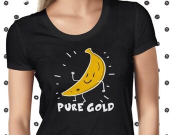 Banana Pure Gold Vegan Shirt - Vegan Tshirt - Vegan Tee - Womens Vegan Clothing - Healthy - Funny Pun Tee - Vegetarian - Plant-based T-Shirt