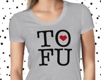 Vegan Shirt - Tofu Love T-shirt - Vegan Tshirt - Vegan Tee - Womens Vegan Clothing - Healthy - Funny Tee - Vegetarian - Plant-based T-Shirt