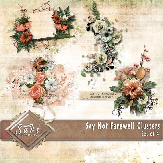 Digital Scrapbook Clusters X 4 Say Not Farewell Flowers Etsy