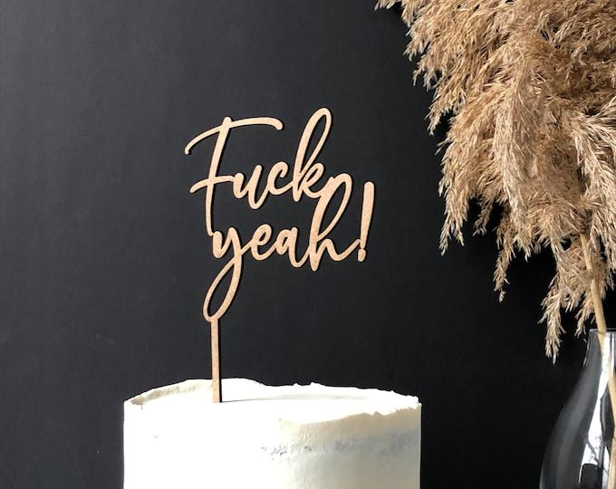 Fuck Yeah Cake Topper