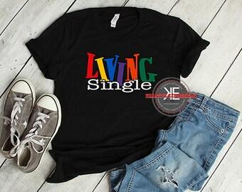 1d3460bf614 Living Single T-Shirt