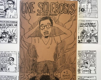 One Sclerosis: An M.S. Story (comic/zine)