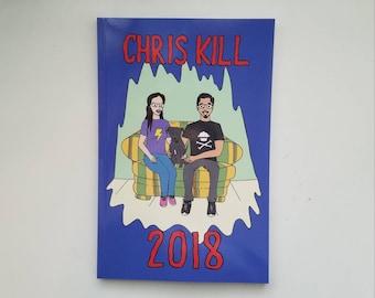 "Chris Kill's ""2018"""
