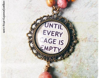 Until every cage is empty Necklace Vegan Necklace Vegan Jewelry Veganism Free them all