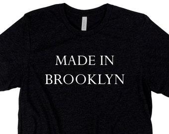 213ebe5c5 Made in Brooklyn T-Shirt New York City, NYC Tees, Bella Canvas, Unisex  Vacation Birthday Gift Short Sleeve Tee Shirt