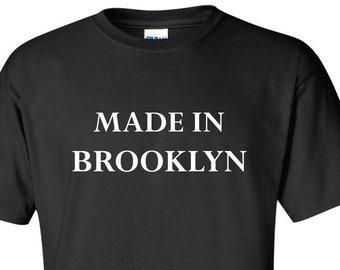5f4a258d5 Made in Brooklyn T-Shirt, Brooklyn Tank Top, NYC Tees, Brooklyn, New York T  Shirt, Women's Shirt, Gift, Youth Shirt, Men's Tee Shirt