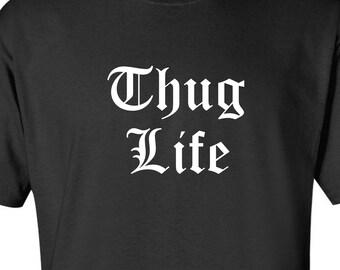 9fe7eebd534f4 Thug Life T-Shirt