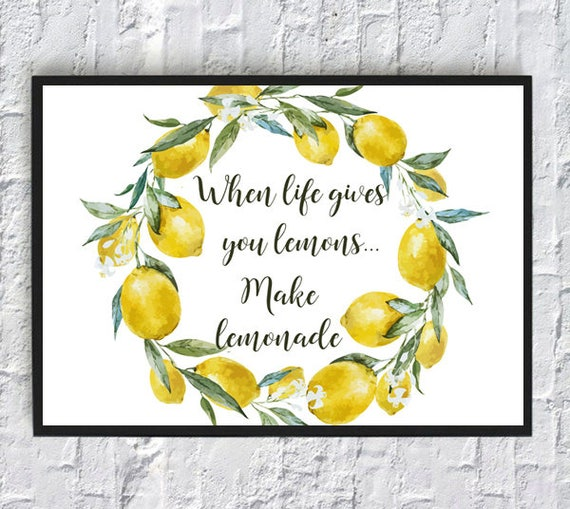 When Life Gives You Lemons Quotes Framed Quotes Print Wall Etsy