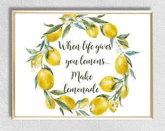 When life gives you lemons, quotes framed, quotes print, Wall art quotes, Motivational quotes, inspirational print, Positive quotes,  lemon