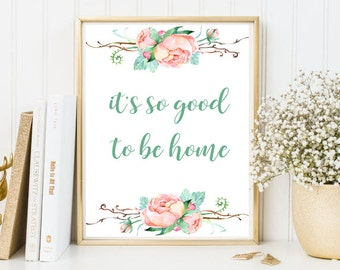 It's so good to be home print, home quote print, home Calligraphy print, framed home quotes, nursery print, inspirational print, sweet home