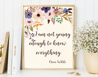 Oscar Wilde quote framed quote philosophy quote encouragament print calligraphy quote prints floral digital print