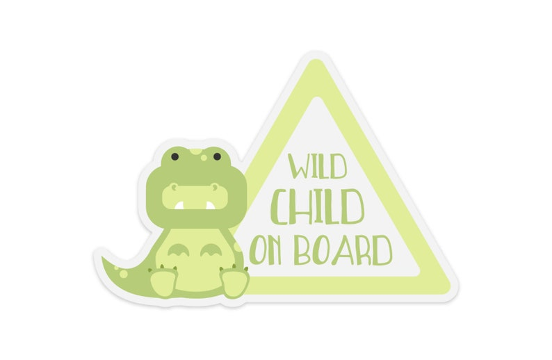 Wild Child on Board Dinosaur Baby On Board Sticker  Gift for image 0