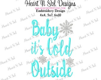 Christmas, Baby it's cold outside,  Embroidery, Embroidery Design,  4x4, 5x7, 6x10, Pes, DST