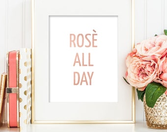 Rosè All Day Quote Printable Art, Inspirational Quote, Wall Art Print, Digital Download, Typography Art, Digital Prints, Wall Decor