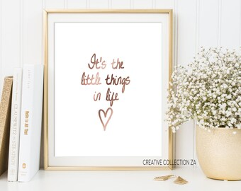 It's the little things in life Quote, Printable Art, Inspirational Quote, Wall Art Print, Digital Download, Typography Art, Digital Prints,
