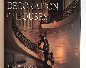 The Decoration of Houses by Edith Wharton and Ogden Codman Jr. (1997). Vintage hardcover book