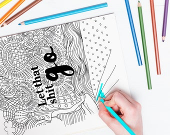 Funny Swearing Adult Coloring Book Page Unique Giftlet That Shit Go Instant Download Therapeutic Art Therapy Hand Drawn Yoga Gift