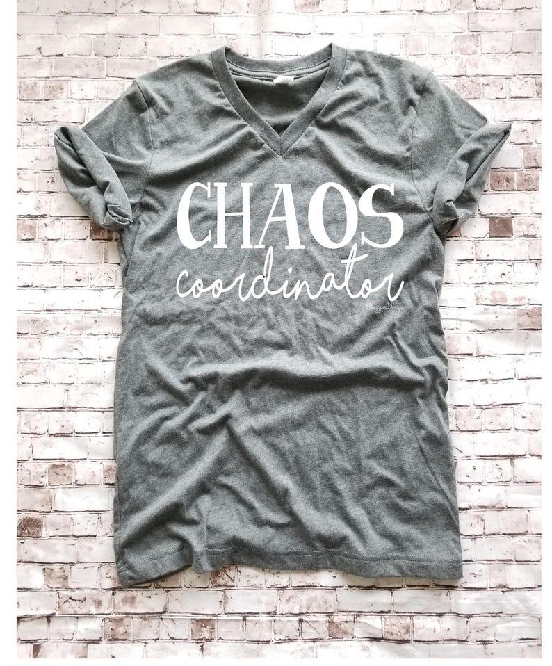 a79a15eda5 Chaos Coordinator T Shirt Teacher appreciation gift Gift for | Etsy