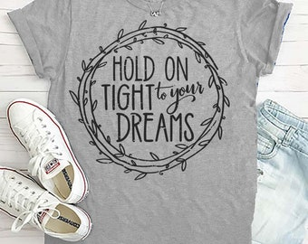 Image result for images for hold on tight to your dreams