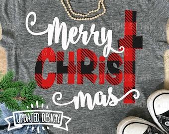 Merry ChrisTmas svg, jesus svg, Christmas svg, christ svg, SVG, DXF, EPS, Christmas quote svg, plaid svg, cut file, Christmas shirt, digital