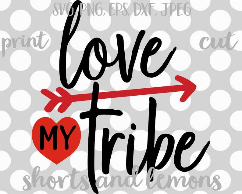 346+ Love My Tribe Svg File