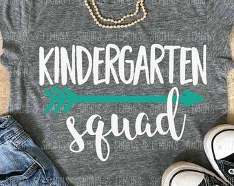 Kindergarten squad svg, Back to school svg, Kindergarten shirt, teacher svg, svgs, SVG, DXF, school svg, clip art, teacher shirt, eps