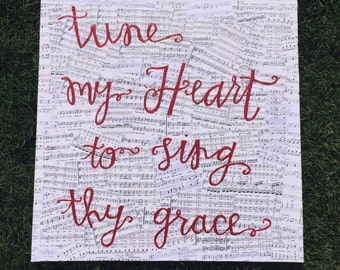 Tune My Heart To Sing Thy Grace  Canvas Quote  Canvas Art  Canvas Lyric  Hand Lettered Canvas  Sheet Music Canvas  Come Thou Fount