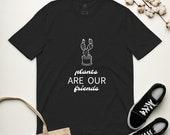 Cactus tshirt | plants are our friends tshirt | funny plant tshirt | unisex cactus shirt
