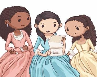 Hamilton Musical, Schuyler Sisters, Hamilton Broadway Print, HamArt, Eliza, Werk, Angelica, Helpless, Hamilton Art, Fan Art, Hamilton Prints