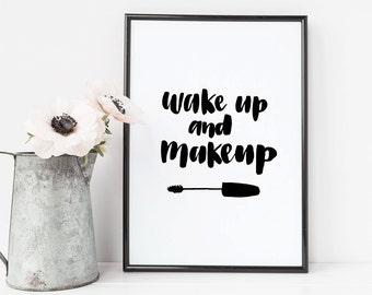Wakeup and Makeup Print, Salon Print, Makeup Print, Wall Art Prints, Bathroom Print, Wall Hanging, Mascara Art, Beauty Art, Printable